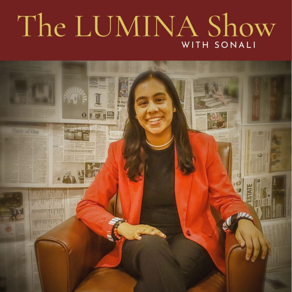 Sonali Chandy's New Podcast The Lumina Show